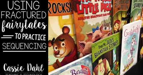 picture books to teach sequencing using fairytales to teach sequencing dahl