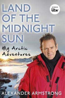 land of the midnight sun armstrong 9780593075722