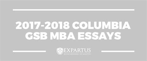 Columbia Mba Class Of 2017 by 2017 2018 Columbia Gsb Mba Essays