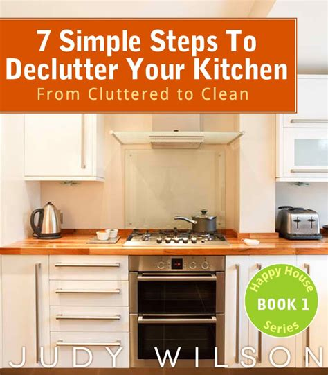 how to declutter kitchen declutter your kitchen http www amazon com dp b009nwarko