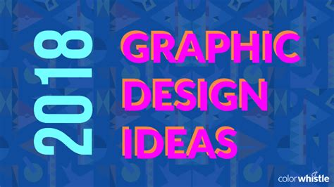 web design ideas 2017 graphic design ideas and trends for 2018