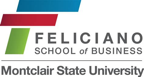 Feliciano Mba by Feliciano School Of Business At Montclair State