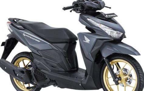 Honda Vario 150 Monotone Iss by Honda New Cbr 150 R Vario 150 Dan 125 Til Dengan