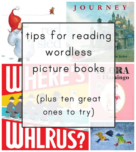 best wordless picture books everyday reading tips for reading wordless books and 10