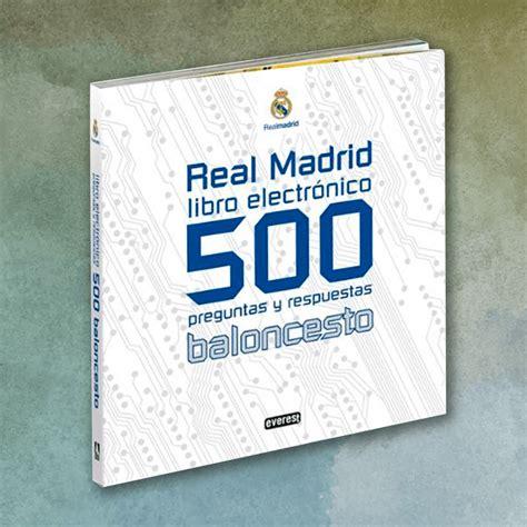 libro the real madrid way real madrid libro electr 243 nico 500 preguntas y respuestas de baloncesto diego moldes