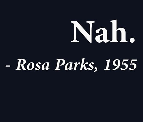 Word Art Home Decor quot nah rosa parks quote quot canvas prints by theshirtyurt
