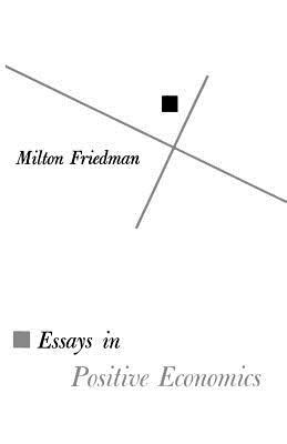 Milton Friedman Essays by Essays In Positive Economics Book By Milton Friedman 2 Available Editions Alibris Books
