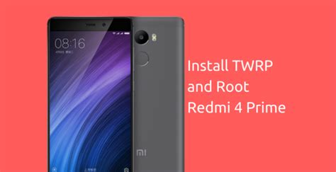 themes for redmi prime install twrp recovery and root redmi 4 prime official