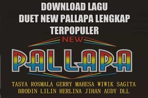 album new pallapa terbaru new pallapa album terbaru kumpulan lagu dangdut koplo