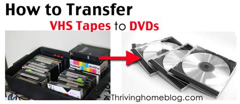 how to transfer vhs to dvd s thriving home