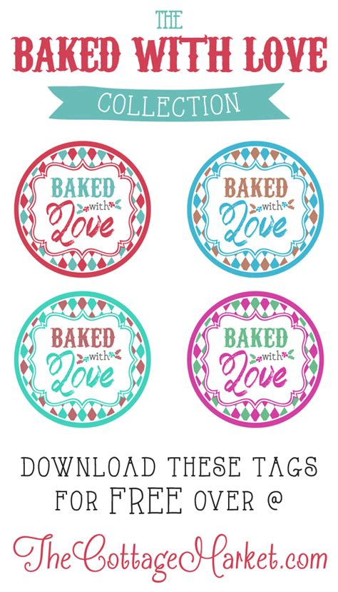 Baked With Love Printable Tags A Gift To You Printable Tags Free Printables And Gift Baked Goods Label Templates