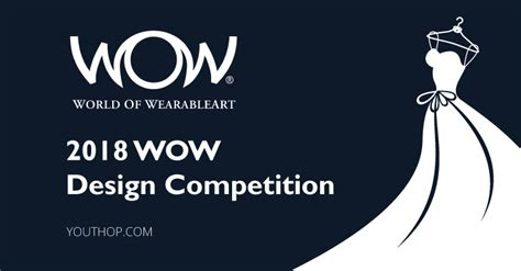 design competition 2018 wow design competition 2018 youth opportunities