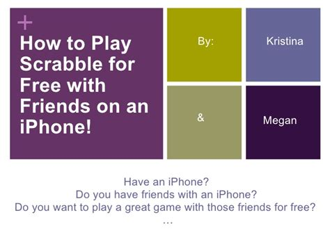 how to play scrabble with friends how to play scrabble for free with friends on an iphone