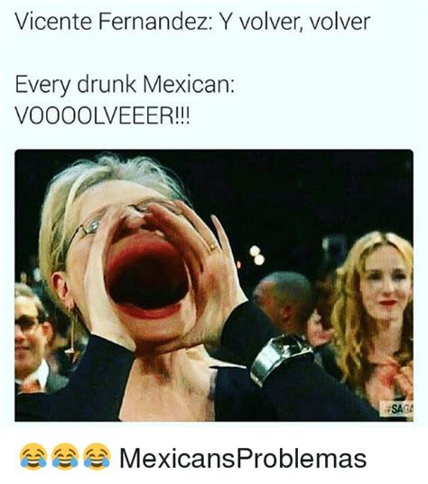 Drunk Mexican Meme - drunk mexican meme 28 images racist mexican memes