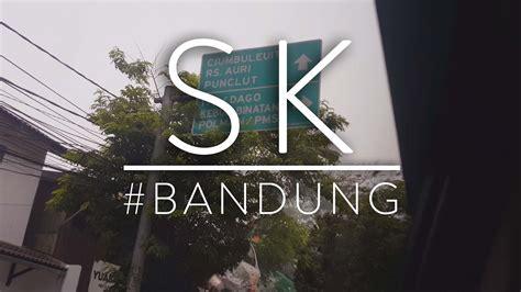 Sk Ii Bandung sk bandung