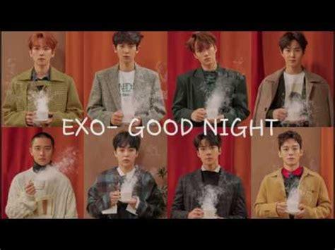 download mp3 exo good night 中韓字幕 exo good night youtube