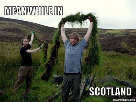 Meanwhile In Scotland Meme - the funniest selection of meanwhile in memes 76 pics