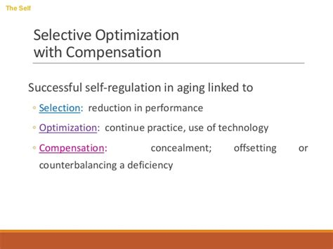 Selective Optimization With Compensation Essay by Development Of Self Concept Across The Span
