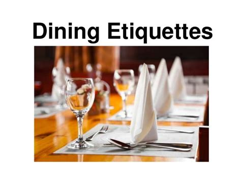 Dining Table Manners And Etiquettes Dining Etiquette Ppt