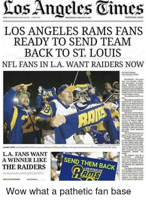 St Louis Rams Memes - ros angeles oimes los angeles rams fans ready to send team