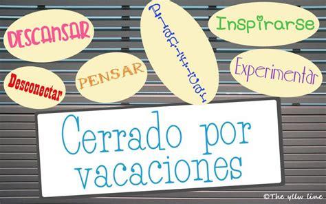 imagenes cerrado x vacaciones cerrado por vacaciones coaching y mindfulness con g 233 nero