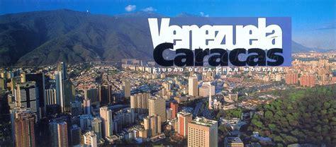 imagenes venezuela de ayer un vistazo a la caracas de ayer y hoy caracas es una postal