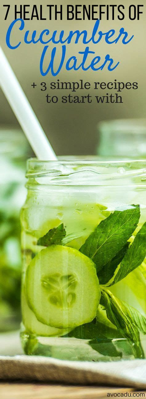 Boron Detox Side Effects by Best 25 Benefits Of Cucumber Water Ideas On