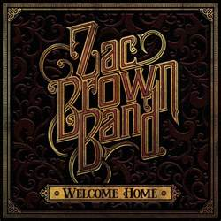 welcome cover zac brown band welcome home lyrics and tracklist genius