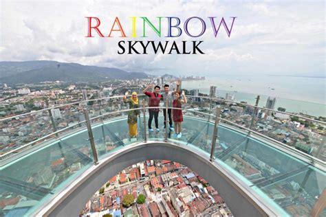 highest glass skywalk  malaysia   open