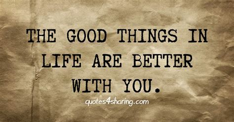 better with you the things in are better with you quotes4sharing
