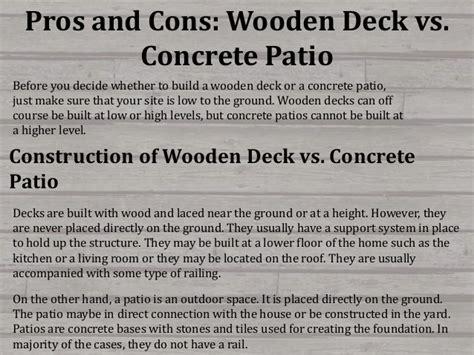 pros  cons wooden deck  concrete patio