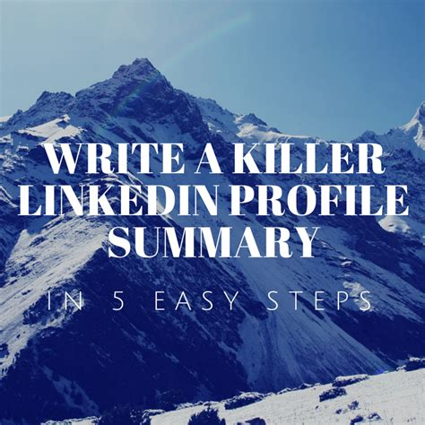 Create A Free Online Resume by 5 Steps To Write A Linkedin Summary Horizon Peak Blog