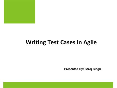 Essay Type Test Slideshare by Writing Test Cases In Agile