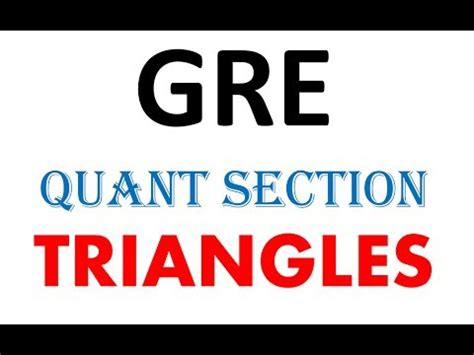 gre section triangles basics gre quant section youtube