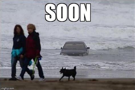 Soon Car Meme - funny quot soon quot meme 38 pics