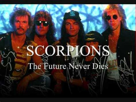 Future Never Dies scorpions the future never dies