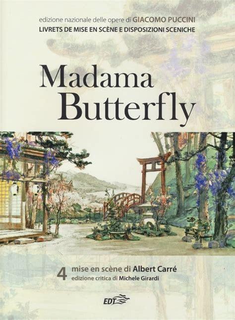 libro madama butterfly libro giacomo puccini madama butterfly lafeltrinelli