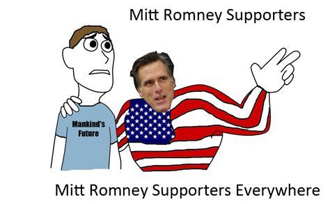 X X Everywhere Meme - mitt romney supporters x x everywhere know your meme