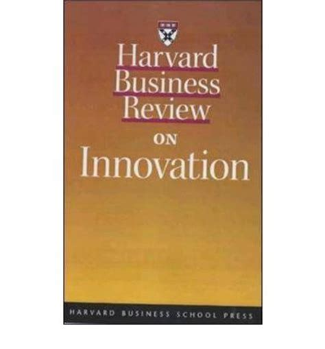 Harvard Business Review Hbr Creativity In Advertising quot harvard business review quot on innovation