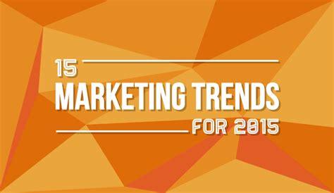 best digital 2015 top 15 digital marketing trends for 2015 infographic