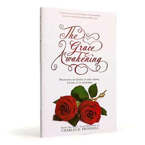 The Grace Awakening by The Grace Awakening Bible Companion