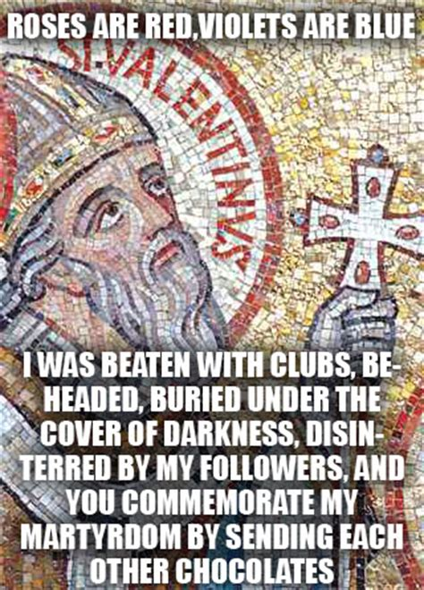 St Valentine Meme - will the real st valentine please stand up or why i hate