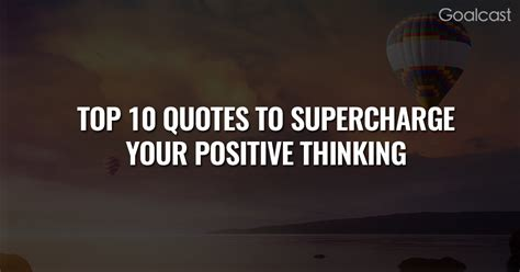 the top 10 quotes to supercharge your positive thinking