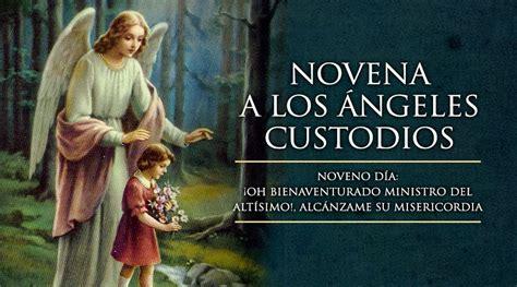 imagenes religiosas angeles custodios noveno d 237 a de la novena a los 193 ngeles custodios