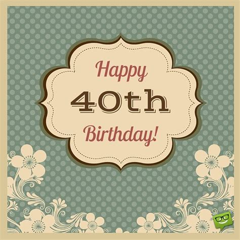 Happy 40th Birthday Quotes For Husband 17 Best Ideas About 40th Birthday Messages On Pinterest