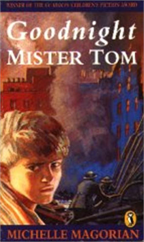 libro goodnight mister tom goodnight mister tom by michelle magorian book review