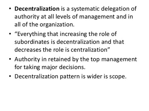 of authority centralization decentralization of authority