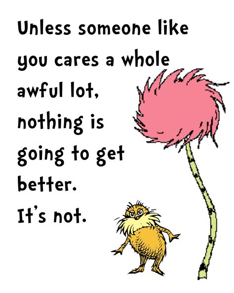 dr seuss 4 cmo 8448844645 lorax quote png 2400 215 3000 backgrounds dr seuss lorax quotes and lorax