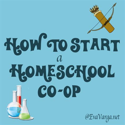 how to start a homeschool co op varga
