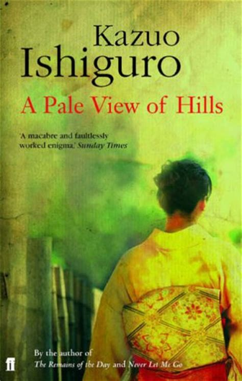 a pale view of a pale view of hills by kazuo ishiguro 1982 all s well that reads well